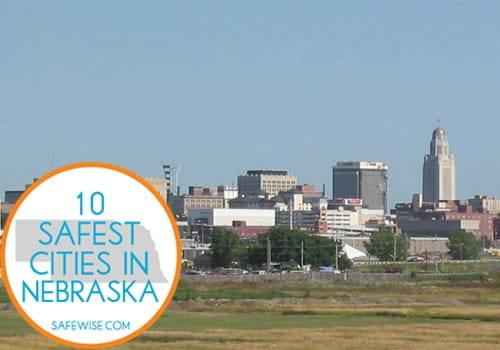 10 safest cities in nebraska