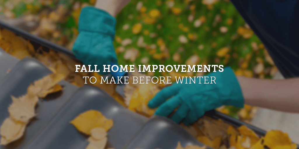 fall-home-improvements-to-make-before-winter