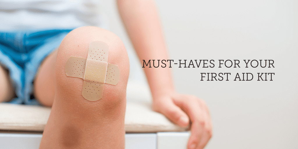 must-haves-for-your-first-aid-kit