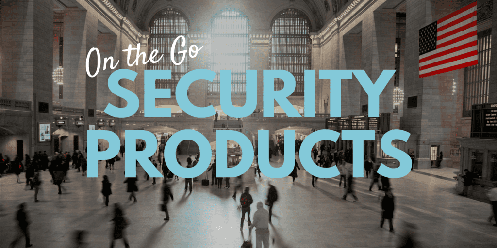 On the Go SECURITY PRODUCTS