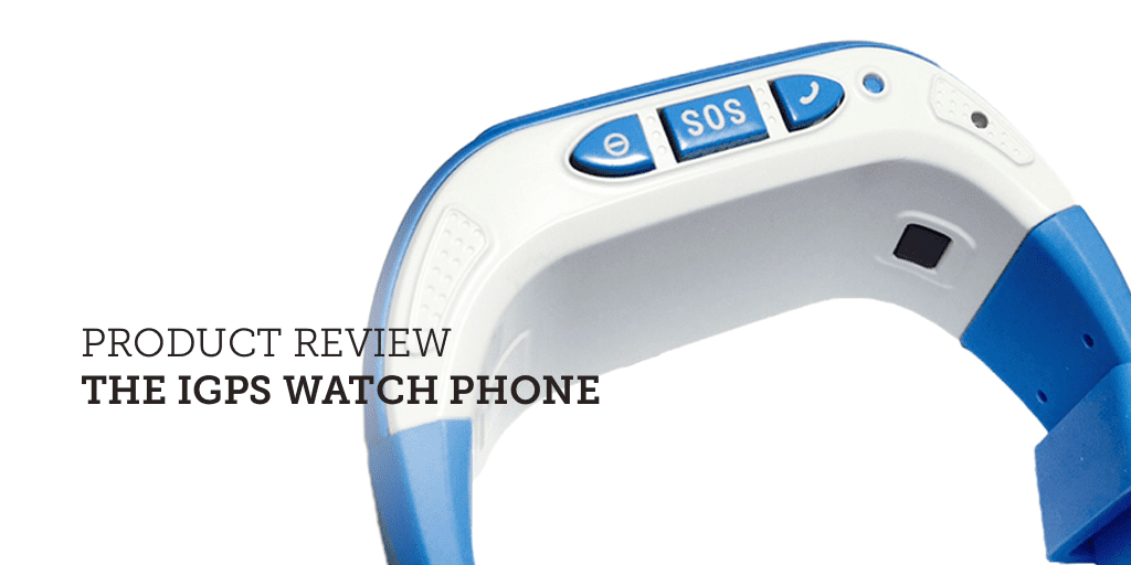 Product Review: The iGPS Watch Phone | SafeWise