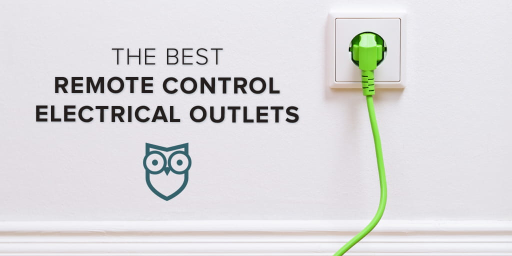 The Best Remote Control Electrical Outlets | SafeWise
