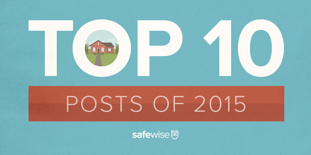 Top 10 SafeWise Posts of 2015