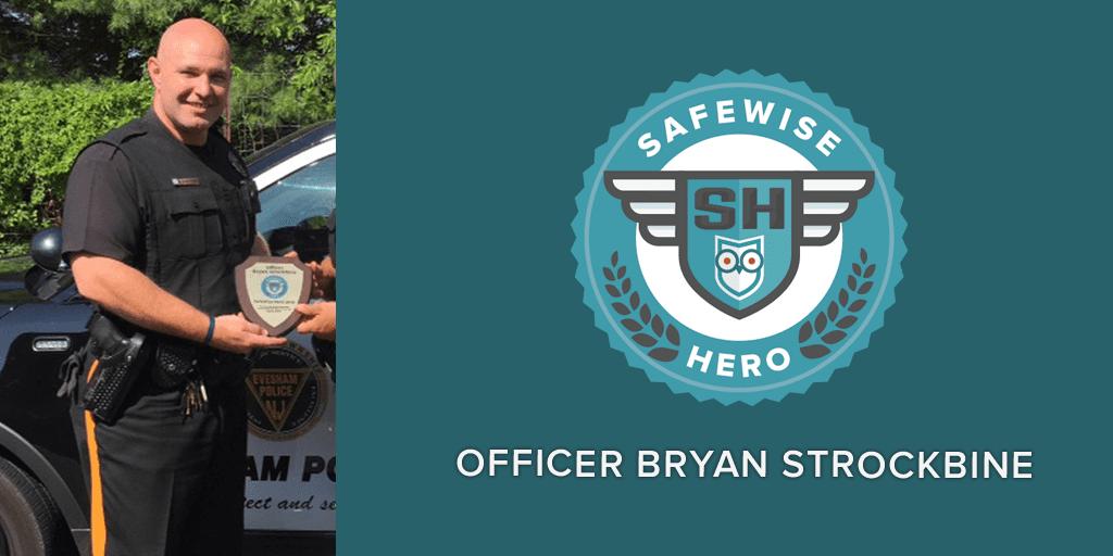 SafeWise Hero Officer Bryan Strockbine