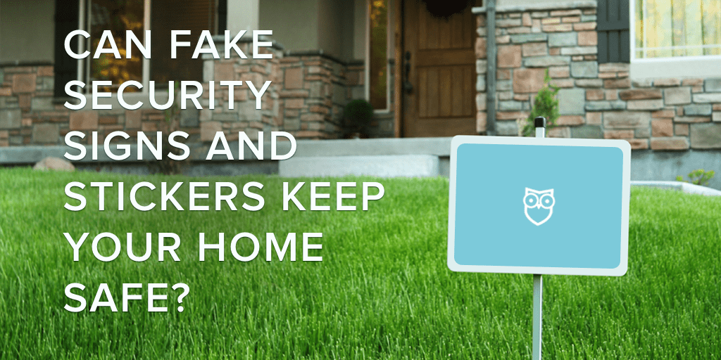 Do Fake Security Signs Work Safewise