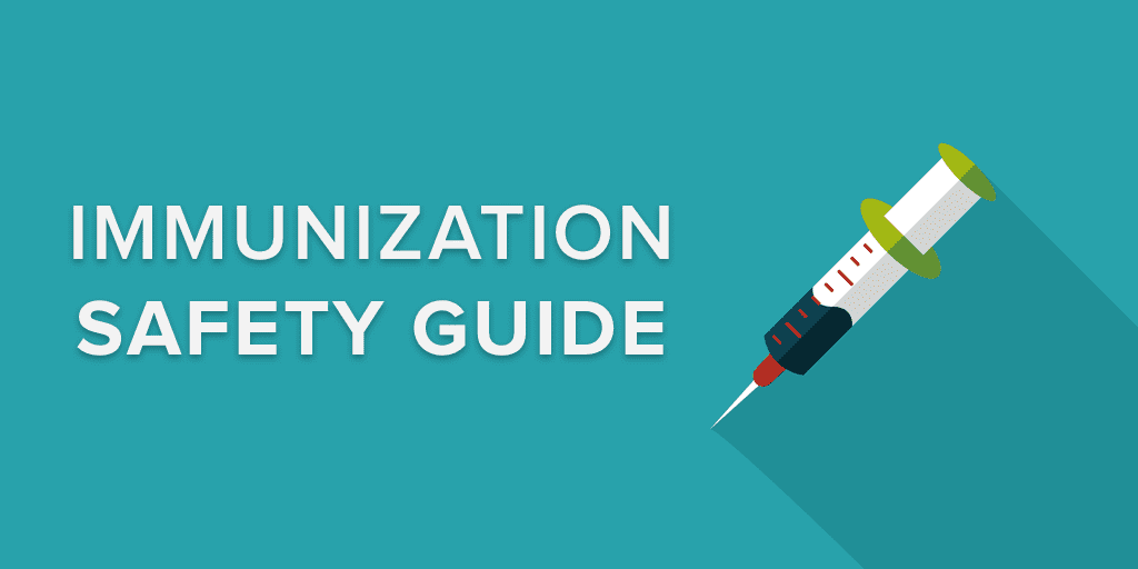 Immunization Safety 101